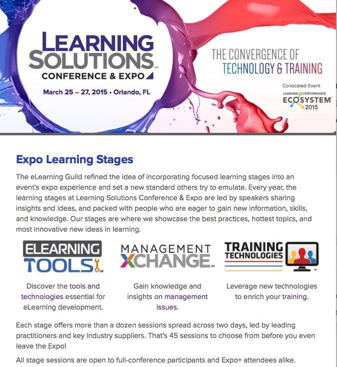 http://www.learningsolutionsmag.com/lscon/content/3616/learning-solutions-2015-conference--expo--learning-stages/